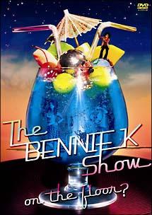 The BENNIE K Show ~On the Floor Hen~ (DVD ...