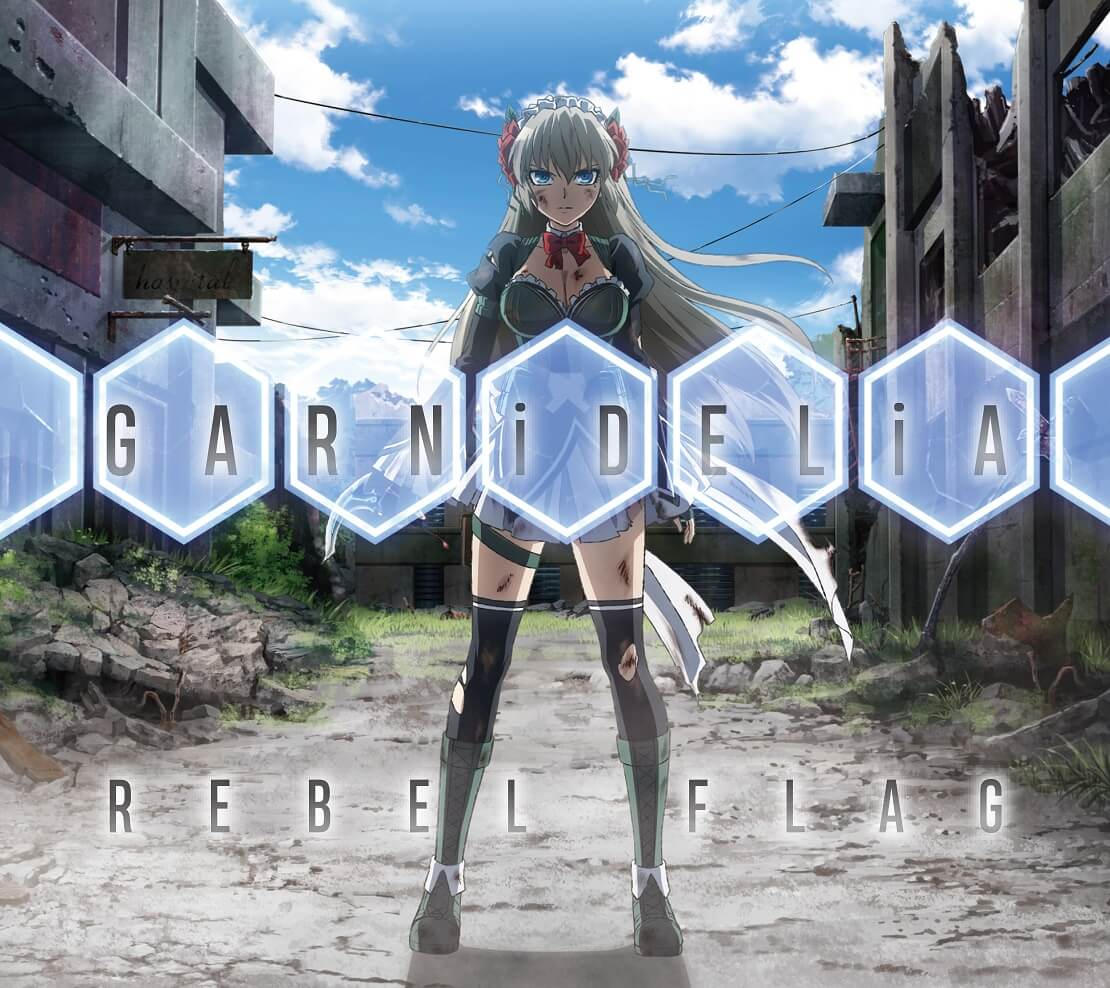 GARNiDELiA - REBEL FLAG single detail cd dvd anime lyrics kanji romaji Ending anime Mahou Shoujo Tokushusen Asuka (魔法少女特殊戦あすか)