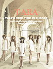 T-ARA's Freedom Tour In Europe