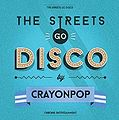 The Streets Go Disco1.jpg