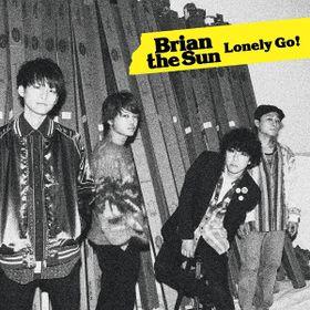 Brian the Sun - Lonely Go! Single Detail Download Lirik dan Terjemahan opening boruyo