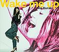 Kuraki Mai - Wake Me Up (Limited).jpg
