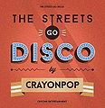 The Streets Go Disco4.jpg
