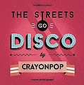 The Streets Go Disco3.jpg