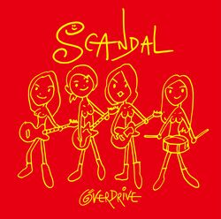 scandal single OVER DRIVE - review full album downlad mp3
