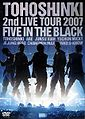 2nd Live Tour 2007 ~Five in the Black~.jpg