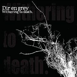 DIR EN GREY - Withering to Death [Download Album/ MP3]