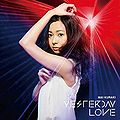 Kuraki Mai - YESTERDAY LOVE lim.jpg