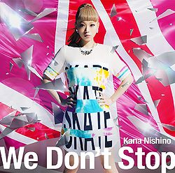 Nishino Kana single we dont stop - review full album downlad mp3