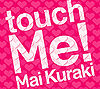 touch Me! limited.jpg