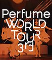 Perfume WORLD TOUR 3rd BR.jpg