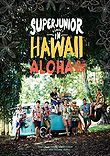 Super Junior Memory in Hawaii: Aloha