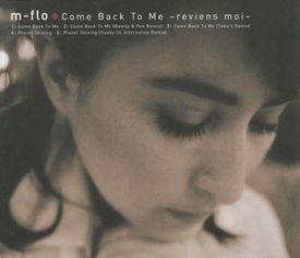 m-flo - Come Back To Me