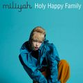 Kato Miliyah - Holy Happy Family.jpg