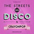The Streets Go Disco2.jpg