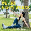 Kuraki Mai - WE ARE HAPPY WOMEN.jpg