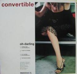 Convertible - Oh Darling