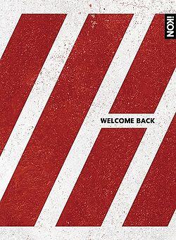Welcome Back (iKON album) - generasia