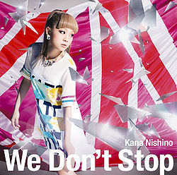 Nishino Kana single we dont stop - review full album downlad mp3