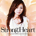 Mai Kuraki - Strong Heart (FC).jpg