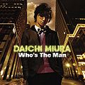 Miura Daichi Who's The Man CD Only.jpg