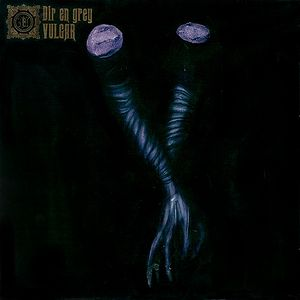 DIR EN GREY - VULGAR [Download Album/ MP3]