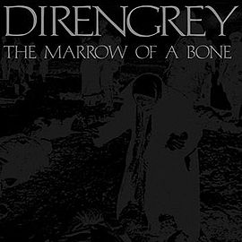 DIR EN GREY - THE MARROW OF A BONE [Download Album/ MP3]