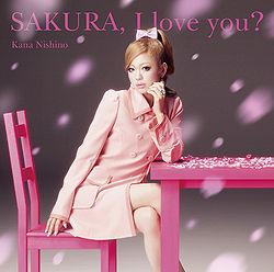 Nishino Kana single SAKURA, I love you? - review full album downlad mp3