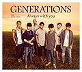 Always With You by Generations 1 Coin CD.jpg