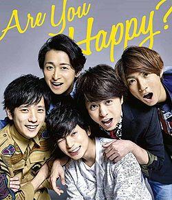 Are You Happy (ARASHI) - generasia