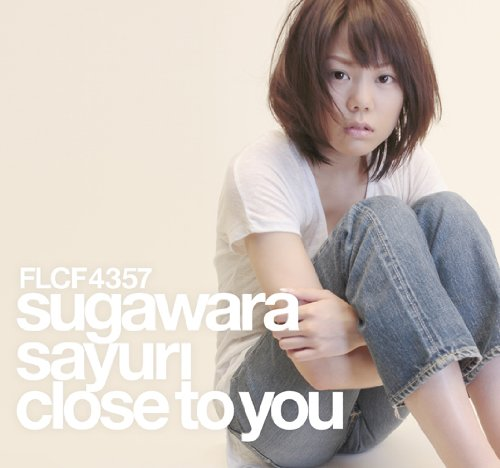 Close_to_You_(Sugawara_Sayuri)