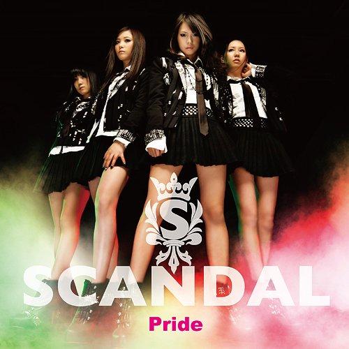 SCANDAL - Pride